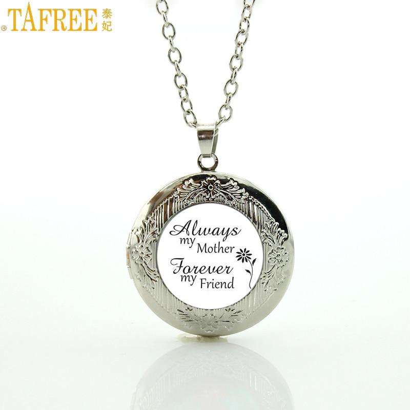 TAFREE Brand Always <font><b>my</b></font> mother Forever <font><b>my</b></font> friend mom gifts necklace <font><b>Love</b></font> Mum jewelry handmade women locket pendant charms MOM96