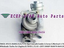 TD03L 49131-06004 49131-06007 49131-06016 860147 93169104 897300 Turbo For Opel Astra H Combo C Corsa C Meriva CDTI Z17DTH 1.7L