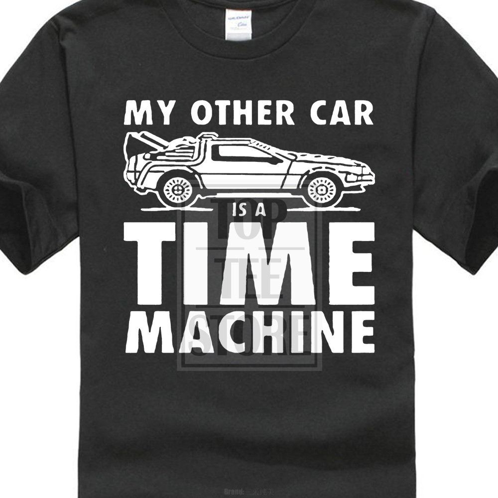 Back To The Future Slogan *My Other Car is Time Machine Black T Shirt Size S 3Xl