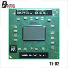 Amd turion 64x2 tecnologia móvel TL-62 tl 62 tl62 2.1 ghz duplo-núcleo processador de cpu de dupla linha tmdtl62hakx5dm soquete s1