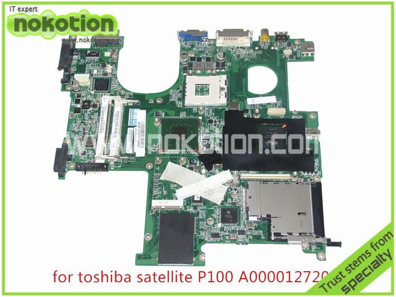 NOKOTION A000012720 Laptop Motherboard for Toshiba Satellite P100 P105 Series DABD1VMB06C 945PM nokotion sps v000198120 for toshiba satellite a500 a505 motherboard intel gm45 ddr2 6050a2323101 mb a01