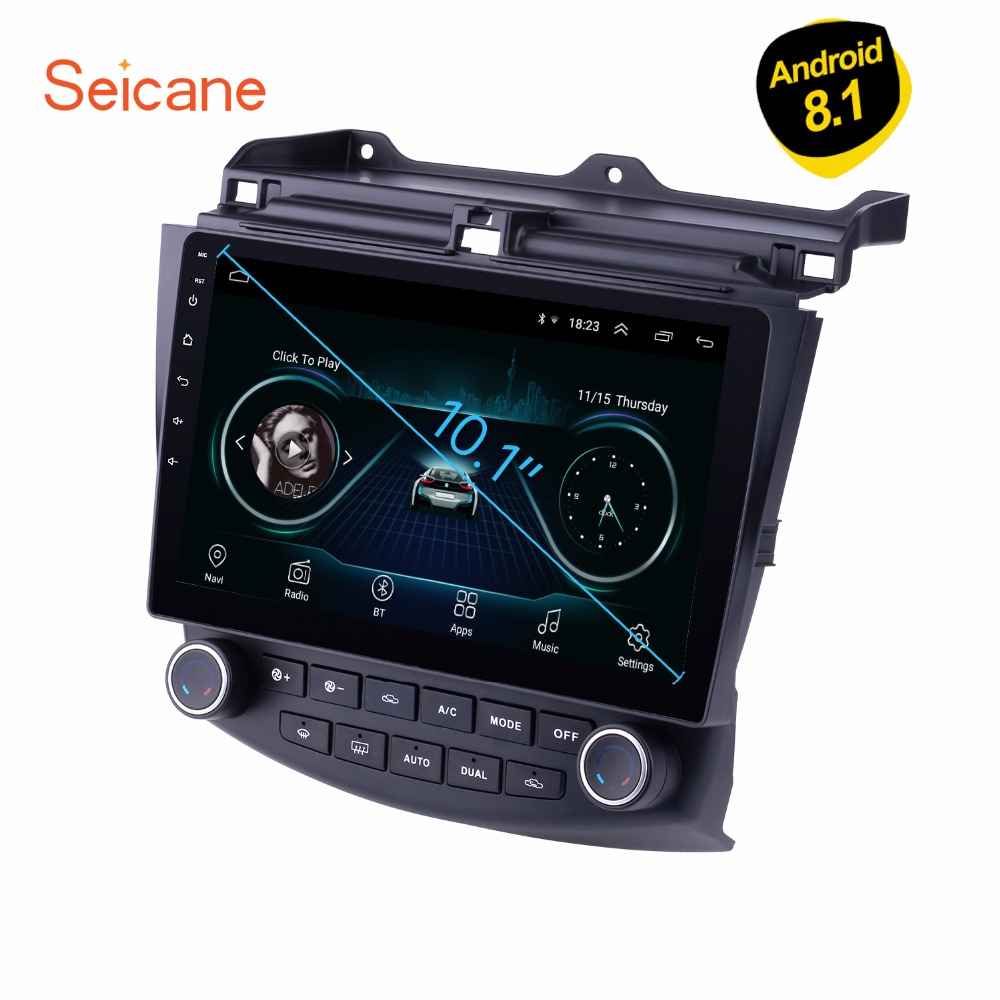 Seicane For 2003-2007 Honda Accord 7 10.1 inch Android 8.1 Car GPS Navigation Radio Player unit Support DVR Rearview Camera OBD