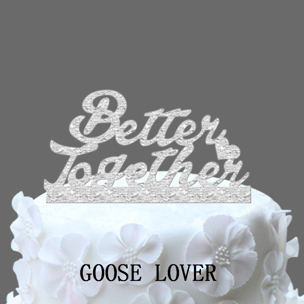 Personalize Letter Better Together Wedding Cake TopperFunny Supply Monogram Unique Decration Silhouette In Decorating Supplies From Home