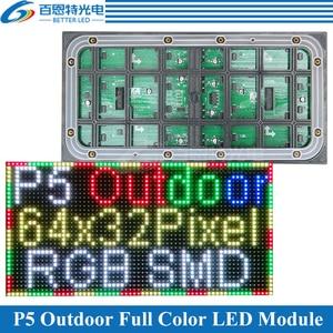 Image 1 - P5แผงหน้าจอLEDโมดูล320*160มม.64*32พิกเซล1/8 Scanกลางแจ้ง3in1 SMDสีp5จอแสดงผลLEDโมดูล