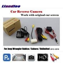 ФОТО liandlee car reverse rearview camera for jeep wrangler rubico/sahara /unlimited 2013~2016 original screen backup parking camera