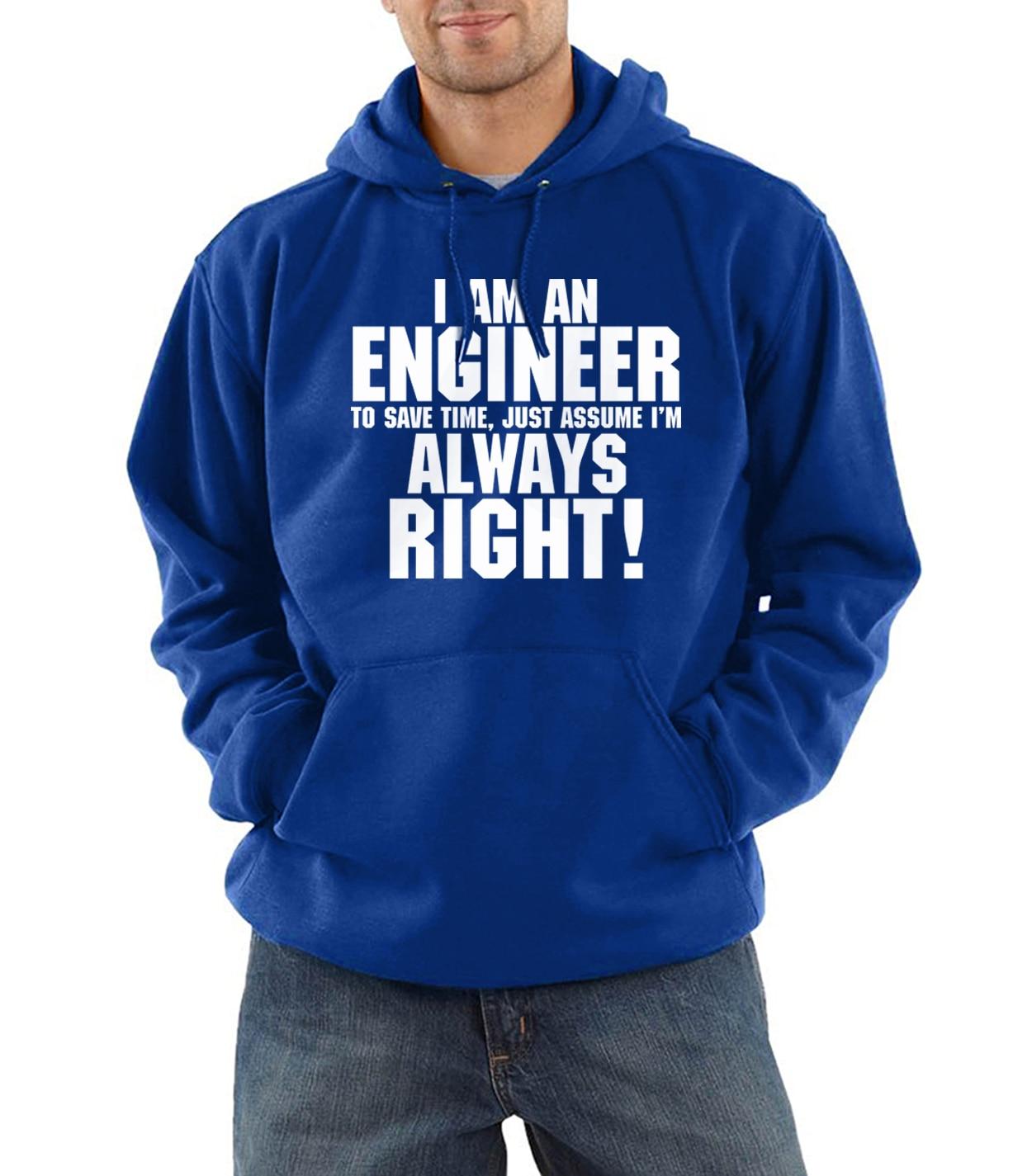 2019 harajuku hooded I Am An Engineer I'M Always Right tracksuits men fashion hip-hop hoodies fleece sweatshirts