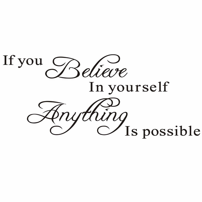 Delightful If You Believe In Yourself Inspirational Quotes Wall Stickers Home  Decoration Decals 8037. Vinyl Adesivo De Parede Mural Art 4.0 In Wall  Stickers From Home ...