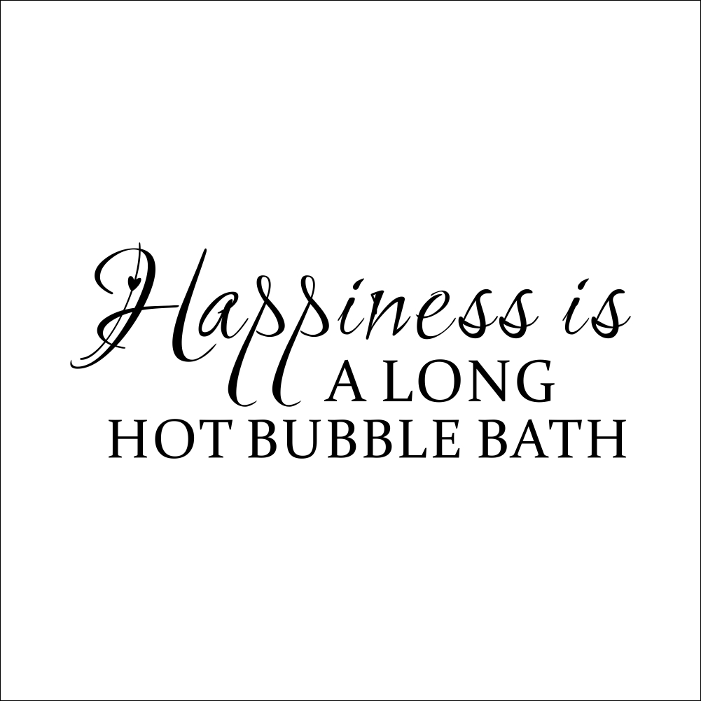 Happiness Is Along Hot Bubble Bath Quotes Black Wall Stickers For
