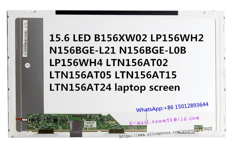 ФОТО 15.6 LED B156XW02 LP156WH2 N156BGE-L21 N156BGE-L0B LP156WH4 LTN156AT02 LTN156AT05 LTN156AT15 LTN156AT24 laptop screen