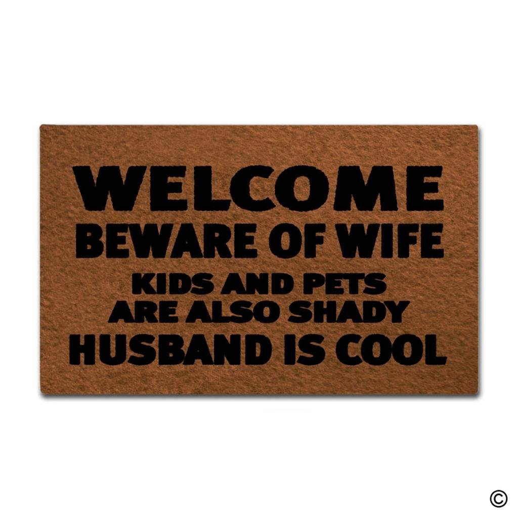Entrance Door Mat Funny Doormat Welcome Beware Of Wife Kids And Pets Are Also Shady Husband Is Cool Designed Indoor Outdoor Home image