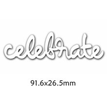 Celebrate Enhlish Words Metal Cutting Dies DIY Scrapbooking Embossing Paper Cards Making Crafts Supplies New 2019 Diecut