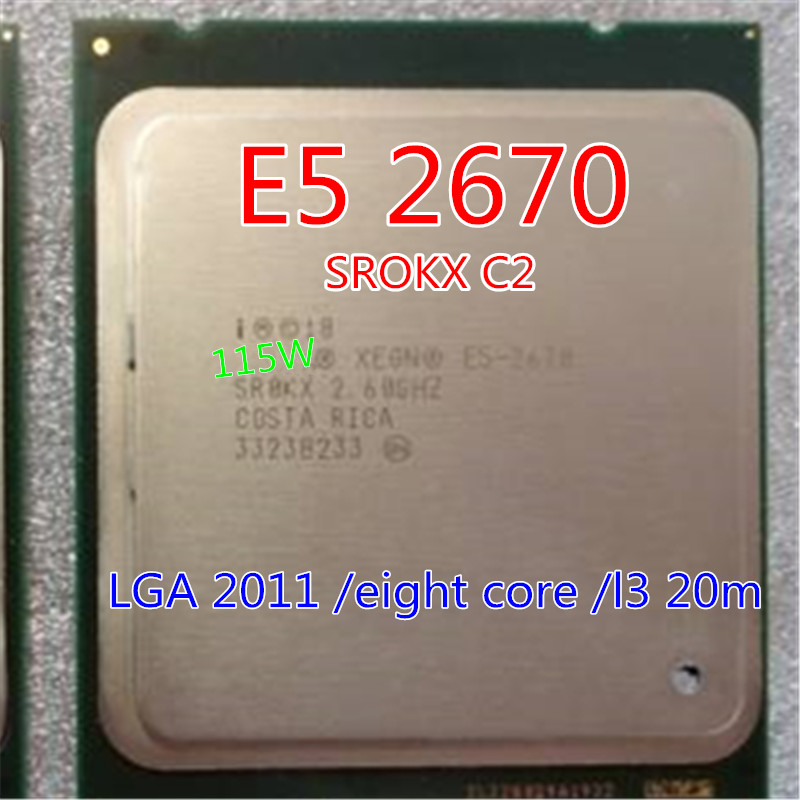 Processeur intel E5 2670 Xeon octa core c2 2670/L3 Cache 20 M/2.60/GHz/8.00 GT/s SROKX C2 LGA 2011 socket et cadeau de graisse envoyé