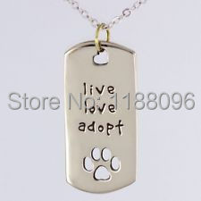 Wholesale Dog tag hot sales Live Love Adopt Cat tag cheap Dogs Pet Rescue Necklace new cute pet tag Paw Print Tag hl888