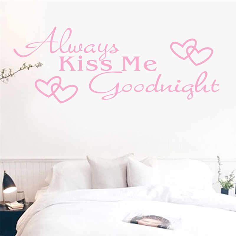 ISHOWTIENDA siempre Me beso buenas noches decoración del hogar pegatina de pared calcomanía dormitorio vinilo arte Mural calcomanías decoración del hogar en la pared