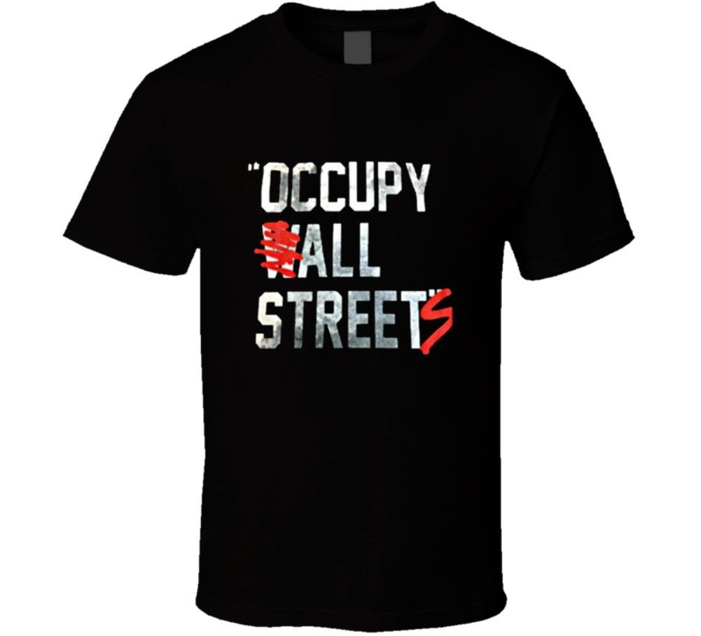 Occupy All Streets Wall Street Jay Z Parody T-shirt Cool Casual pride t shirt men Unisex New Fashion tshirt free shipping tops image