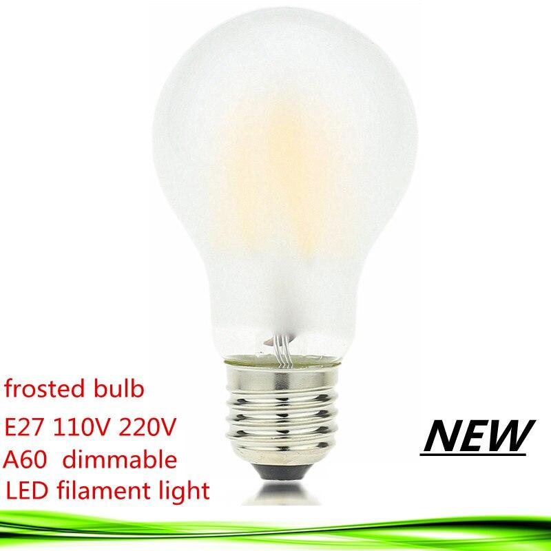 1X новый <font><b>LED</b></font> нити светодиодные лампы E27 E26 dimmable матовое стекло 2 Вт 4 Вт 6 Вт 8 Вт 110 В 220 В A60 Винтаж Эдисон лампа Теплый/белый