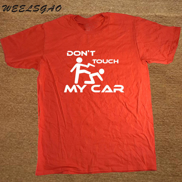 """""""Don't touch my Car"""" T-shirt"""
