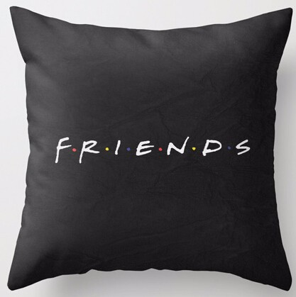 Hot Sale Popular TV Show Friends Simple Style Nice Throw Square Pillow Cover Creative Personalized Soft Unique Pillowcase