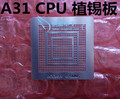 A31 Tablet quad-core CPU chip bumping heating BGA stencil quad-core processor
