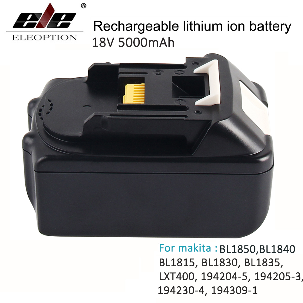 ELEOPTION For Makita BL1850 18V Battery 5000mAh Rechargeable Lithium-ion Li-ion Power Tools Batteries for Makita BL1840 BL1830 new rechargeable cordless tools batteries bl1830 4000mah for makita bl1840 lxt lithium ion 4 0ah power tool battery free post