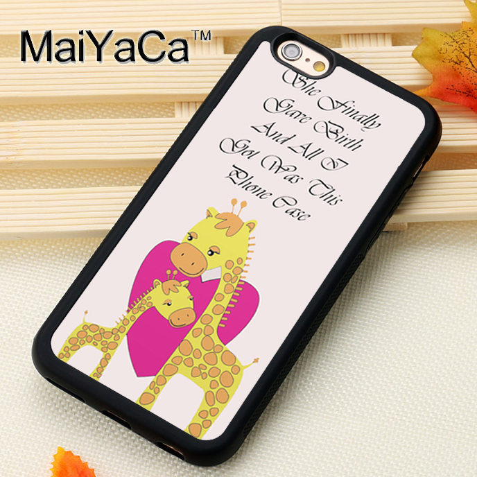MaiYaCa THE GIRAFFE BABY QUOTE PHRASE For iPhone 6 iPhone 6s Case Soft Rubber TPU Phone Cases Cover For Apple iPhone 6 6s Coque
