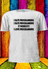 I Hate Programming Tumblr Swag Indie T-shirt Vest  Top Men Women Unisex 1700 New Tee Funny Tops freeshipping