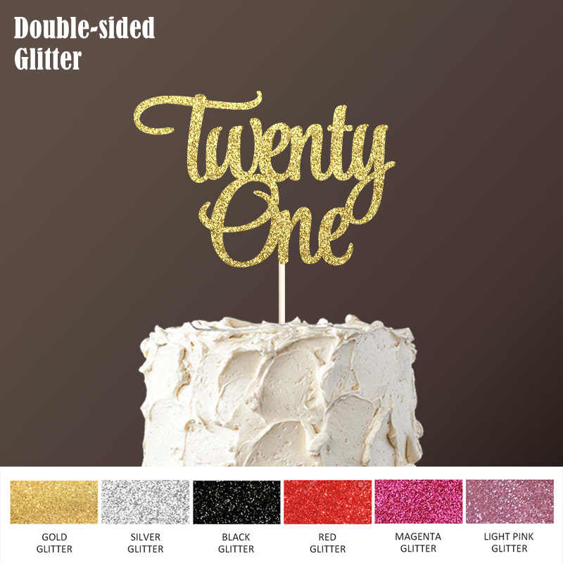 Detail Feedback Questions About Double Sided Gold Glitter Paper Twenty One Cake Topper Happy 21st Birthday Toppers Decorations Decor