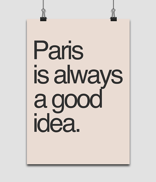 Paris Is Always A Good Idea Typography Poster Wall Art Home Decor