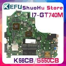 цена на KEFU For ASUS K56CB K56CM S550CM S550CB S56C K56C I7 GT740M laptop motherboard tested 100% work original mainboard