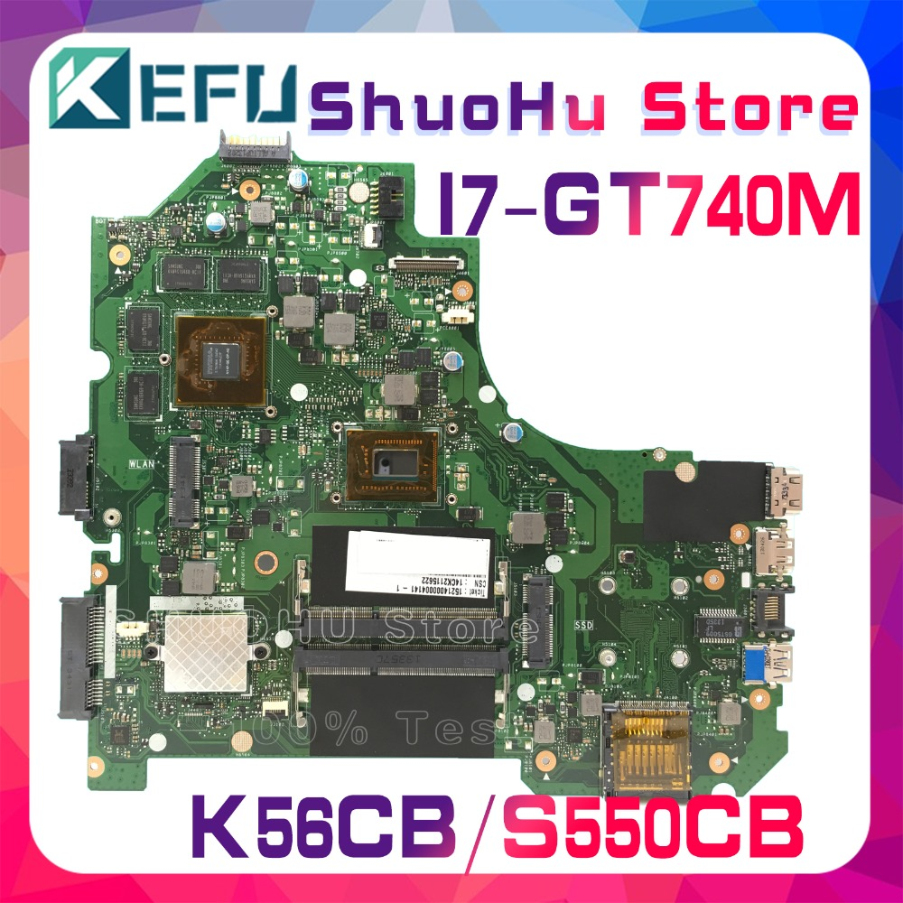 KEFU For ASUS K56CB K56CM S550CM S550CB S56C K56C I7 GT740M laptop motherboard tested 100% work original mainboard