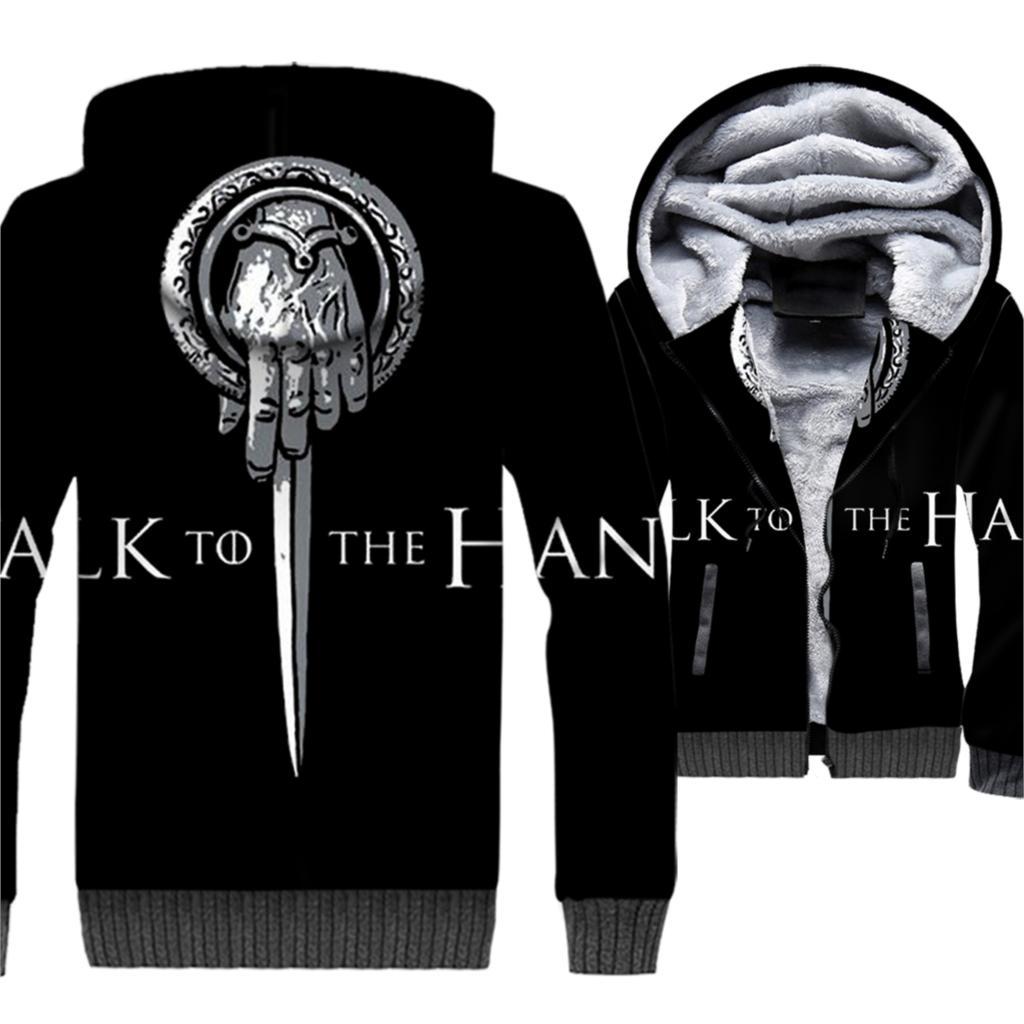 Talk To The Hand Of King Game Thrones 3D Hoodies Men New 2019 Winter Jackets Casual Fleece Coat Brand Sweatshirt