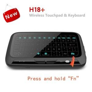Image 2 - H18 + ワイヤレスエアマウスミニキーボードフルスクリーンタッチ 2.4 2.4ghz の Qwerty キーボードとタッチパッドためのバックライト機能スマートテレビ PS3
