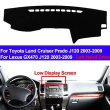 TAIJS Car Dashboard Cover For Toyota Land Cruiser Prado J120 2003   2009 Lexus GX470 J120 2003   2009 Carpet Dashmat Anti UV
