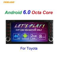 FEELDO 7 Android 6,0 (64bit) DDR3 2 г/32 г/4 г LTE Прокат DVD gps радио для Toyota универсальный 2DIN RAV4/ corolla/HILUX