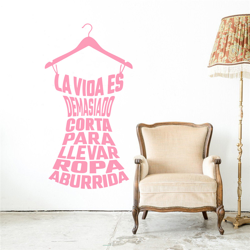 Clothes Stand Pattern With Designed Quotes Wall Stickers Life Is Too Short To Wear Boring Wallpaper Home Decor ZW150