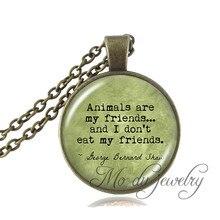 "VEGETARIAN George Bernard Shaw Quote Jewelry ""Animals are my friends..."" Vegetarian Pendant Antique Bronze Chain Vegan jewelry"