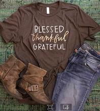 new  blessed thankful grateful t-shirts tee streetwear top womens fashion female harajuku tshirt t tops shirt plus size