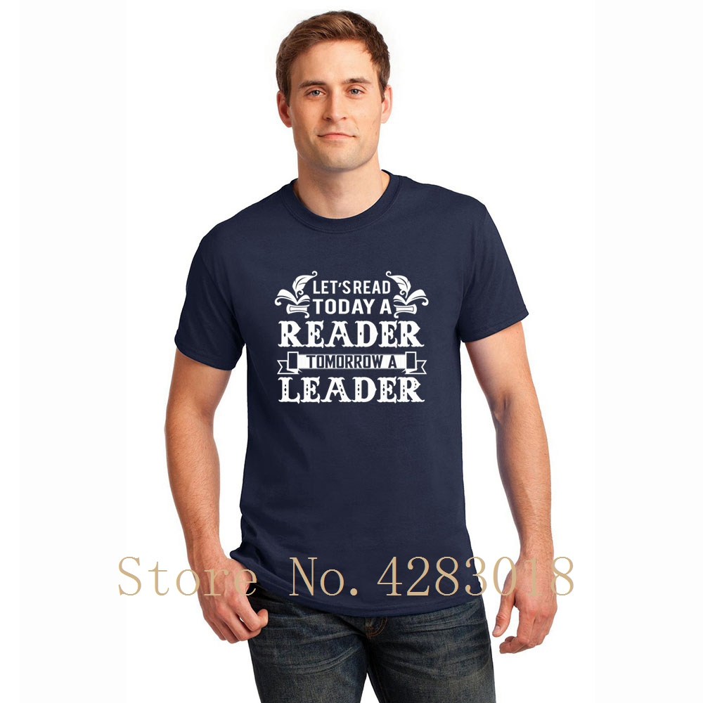 Childrens Book Day Today A Reader Tomorrow A Lea T-Shirt Printed Humorous Men T Shirt Unisex Gents Cotton Fitted Top Tee