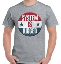 System Is Rigged Donal Trump Lost Hilary Clinton Won T-Shirt