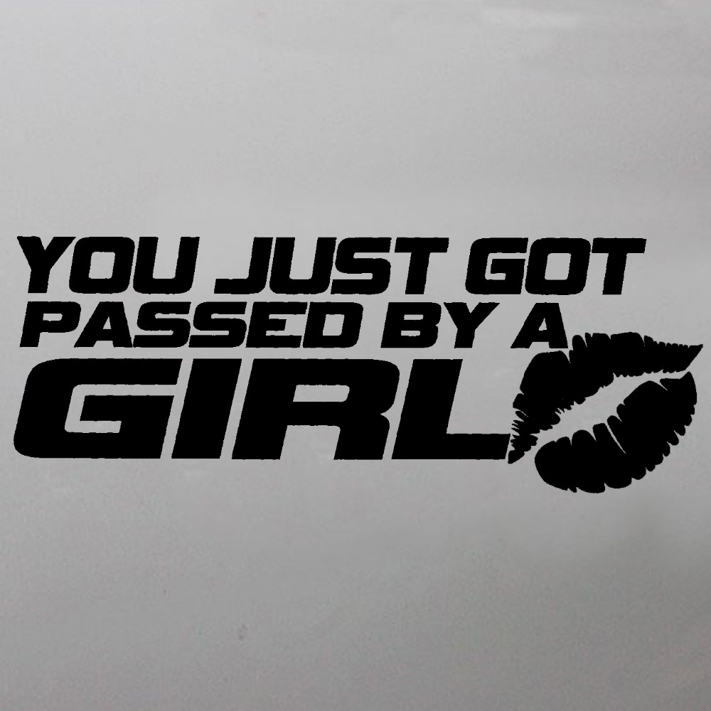 XGS DECAL Car Decals You Just Got Passed By A Girl X Cm Car - Cool car stickers for girls
