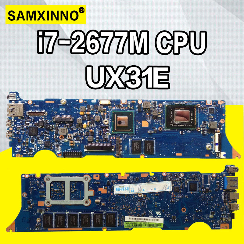 UX31E For ASUS ZenBook UX31E motherboard ux31e mainboard Laptop motherboard Integrated DDR3 I7-2677M cpu Test work 100%UX31E For ASUS ZenBook UX31E motherboard ux31e mainboard Laptop motherboard Integrated DDR3 I7-2677M cpu Test work 100%