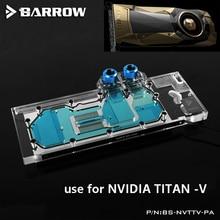 BARROW Graphics Card Block use for NVIDIA TITAN-V Reference Edition Full Cover GPU Copper Radiator Block RGB support AURA 4Pin недорого