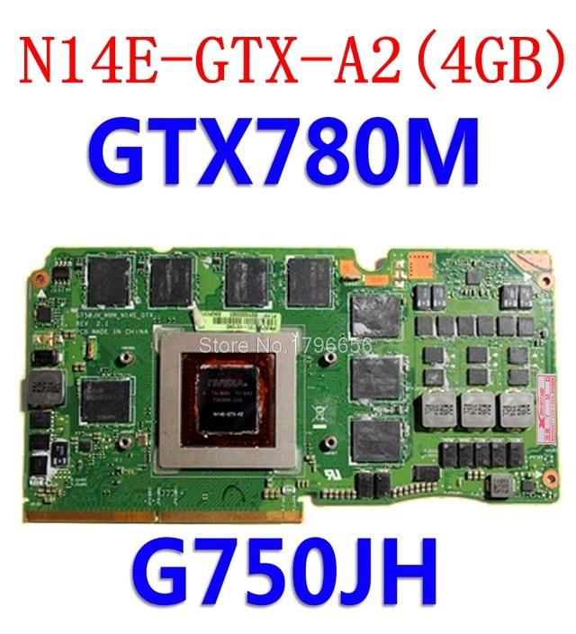 For Asus ROG G750Y47JH-BL laptop card G750J G750JH N14E-GTX-A2 GeForce GTX 780M 4GB VGA Graphic card Video card 60NB0180-VG1040For Asus ROG G750Y47JH-BL laptop card G750J G750JH N14E-GTX-A2 GeForce GTX 780M 4GB VGA Graphic card Video card 60NB0180-VG1040