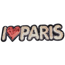 1 pz FAI DA TE Ferro Ricamato Sul Patch Per I Vestiti di Marca I Love PARIS Paillettes Occuparci di Esso Abbigliamento Motif Applique(China)