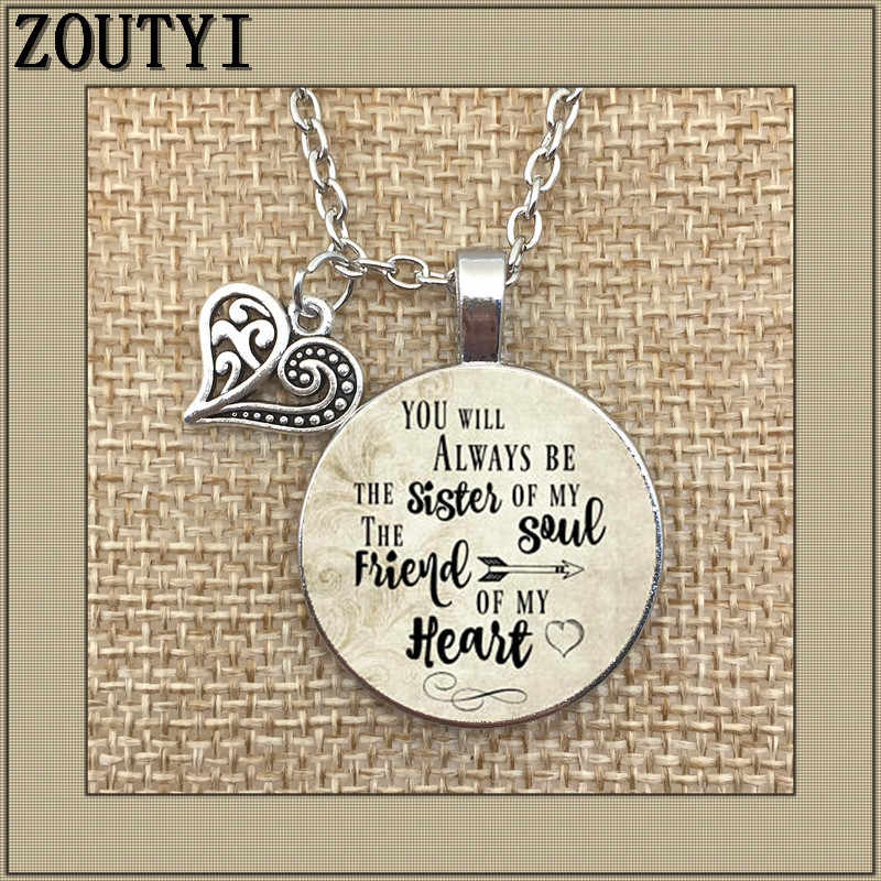 You will always be my soul pendant sister, inspirational charm necklace, soul sister... my heart friend, gift to friend