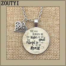 You will always be my soul pendant sister, inspirational charm necklace, sister... heart friend, gift to friend