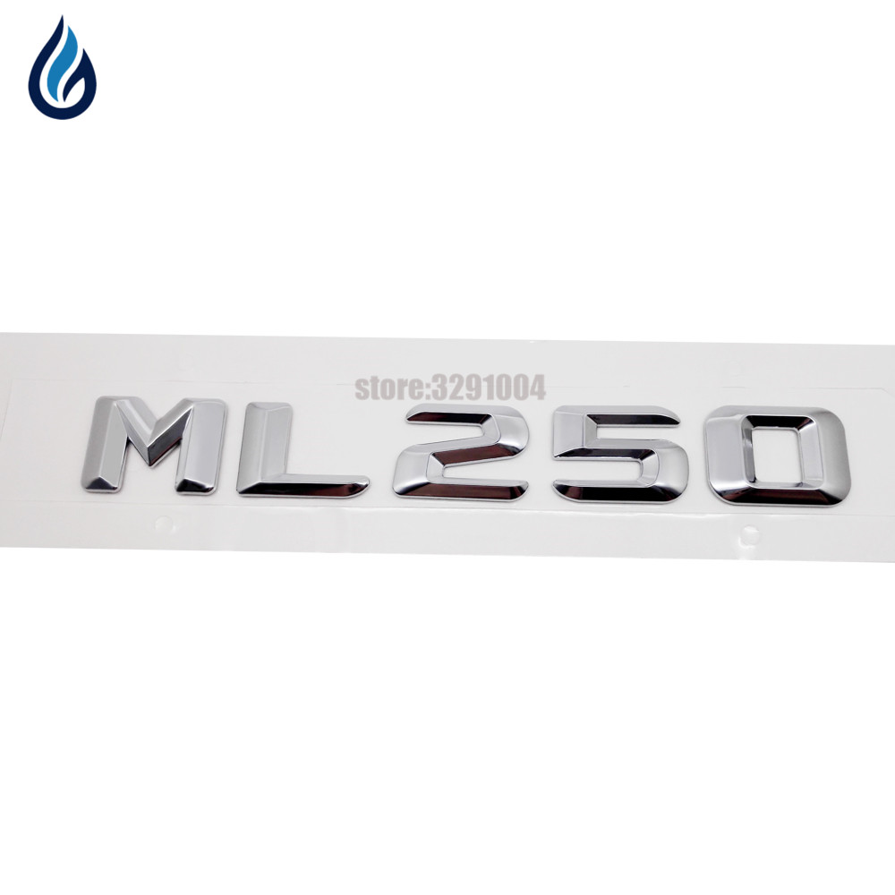 For Mercedes Benz ML Class W204 W203 W211 W210 W212 W205 W124 W163 W166 W164 ML250 Rear Trunk Letters Emblem Badge Logo 3d abs car rear trunk emblem badge 3d chrome letters logo for mercedes benz b180 b200 b260 tail sticker
