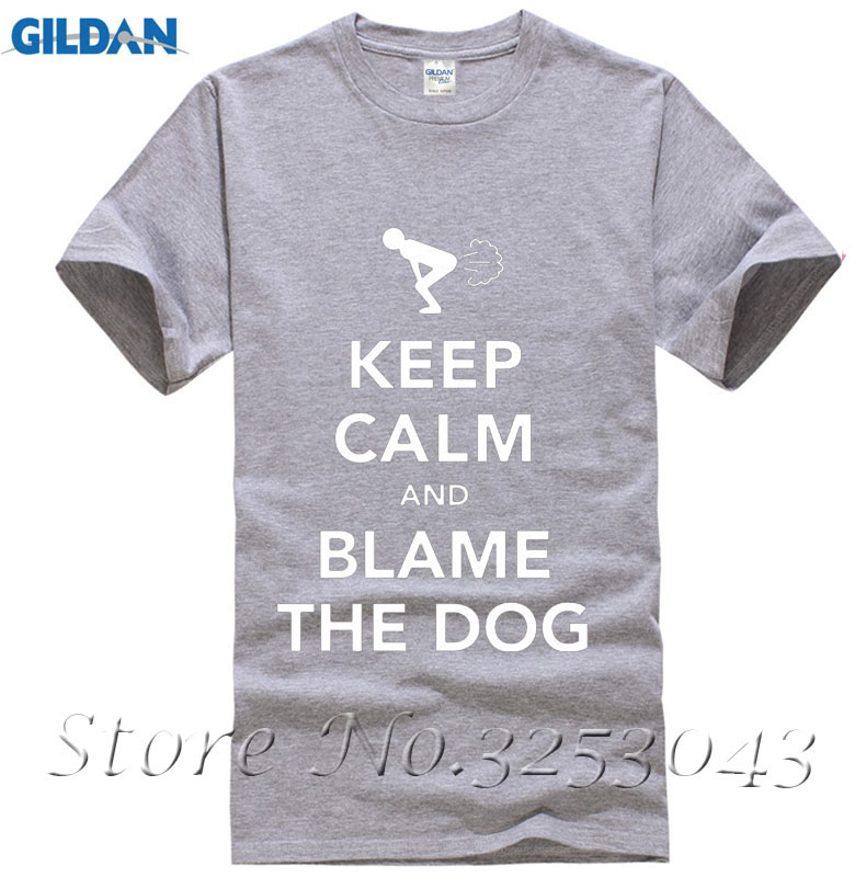 f28386f112 New Keep Calm And Blame The Dog Fart Funny Men's T Shirts-in T-Shirts from  Men's Clothing on Aliexpress.com | Alibaba Group