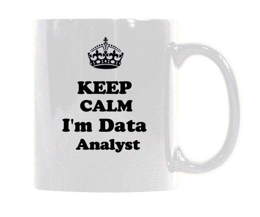 Personalize Design Keep Calm I m data Analyst here Ceramic White Mug Coffee Cup Customized (11 Oz )