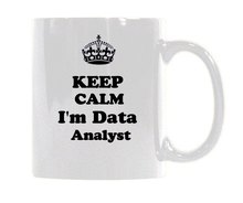 Personalize Design Keep Calm I 'm data Analyst here Ceramic White Mug Coffee Mug Cup Customized Mug (11 Oz ) Customized Mug mug lefard 11 8 5 11 cm white